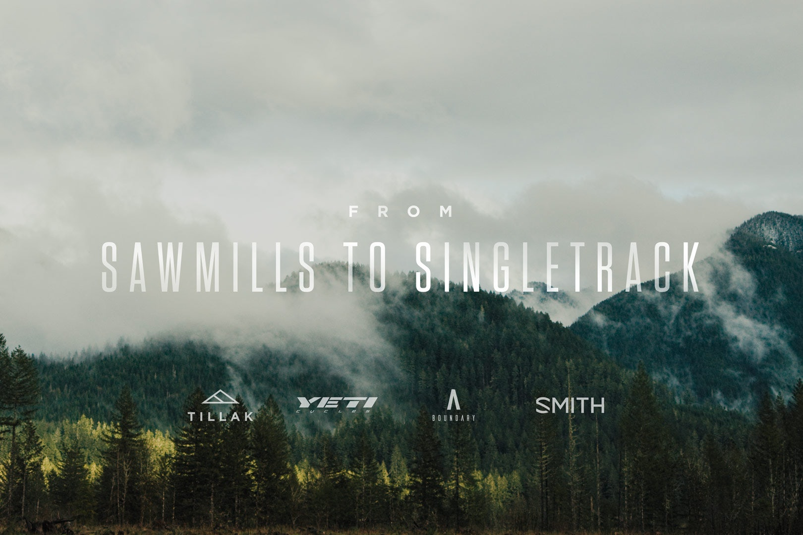 Tillak - From Sawmills to Singletrack